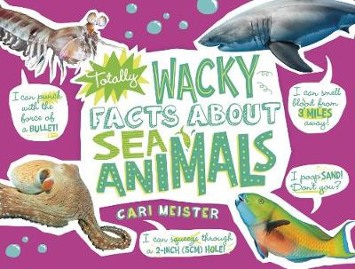Totally Wacky Facts About Sea Animals - Mind Benders: Mind Benders (Hardback)