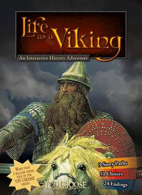 Life as a Viking - You Choose: You Choose: Warriors (Paperback)