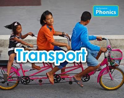 Transport - No Nonsense Phonics (Paperback)