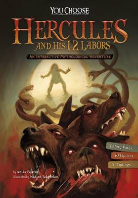 Hercules and His 12 Labours: An Interactive Mythological Adventure - You Choose: You Choose: Ancient Greek Myths (Paperback)