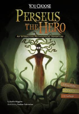 Perseus the Hero: An Interactive Mythological Adventure - You Choose: You Choose: Ancient Greek Myths (Paperback)