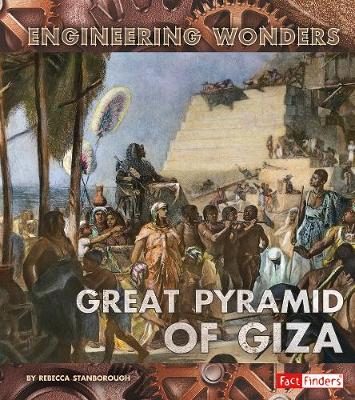 The Great Pyramid of Giza - Fact Finders: Engineering Wonders (Paperback)