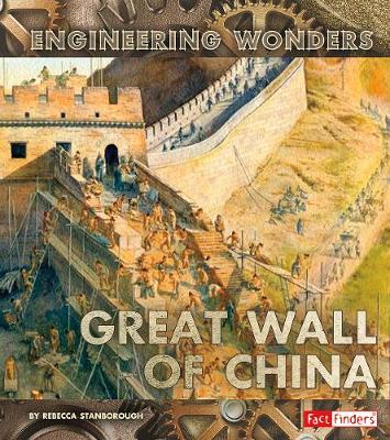 The Great Wall of China - Fact Finders: Engineering Wonders (Paperback)