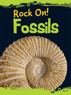 Fossils - Raintree Perspectives: Rock On! (Paperback)