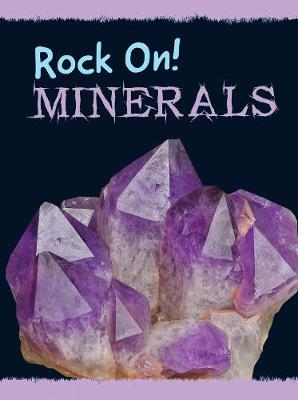 Minerals - Raintree Perspectives: Rock On! (Paperback)