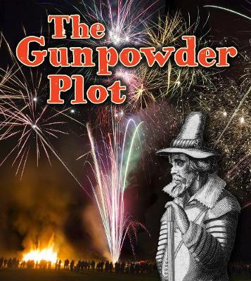 The Gunpowder Plot - Read and Learn: Important Events in History (Paperback)