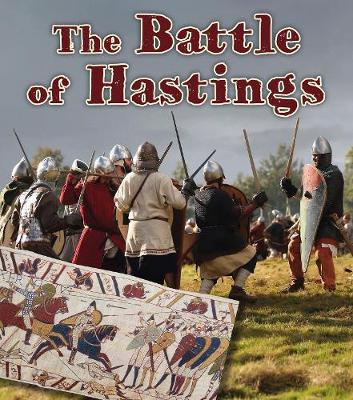 The Battle of Hastings - Read and Learn: Important Events in History (Paperback)
