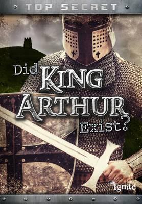 did king arthur truly exist essay