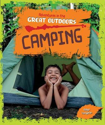 Camping - Adventures in the Great Outdoors (Paperback)