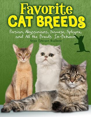 Favourite Cat Breeds: Persians, Abyssinians, Siamese, Sphynx, and all the Breeds In-Between - Snap Books: Cats Rule! (Paperback)