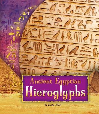 Ancient Egyptian Hieroglyphs - Fact Finders: Ancient Egyptian Civilization (Paperback)