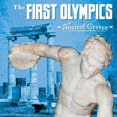 The First Olympics of Ancient Greece - First Facts: Ancient Greece (Paperback)