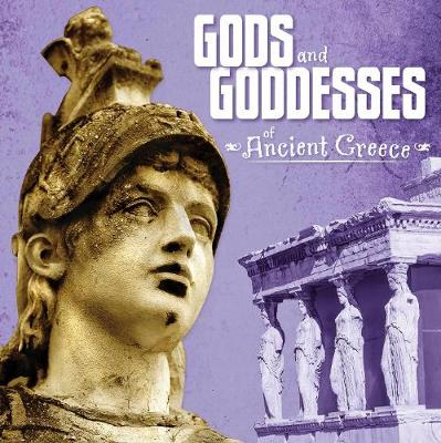 Gods and Goddesses of Ancient Greece - First Facts: Ancient Greece (Paperback)