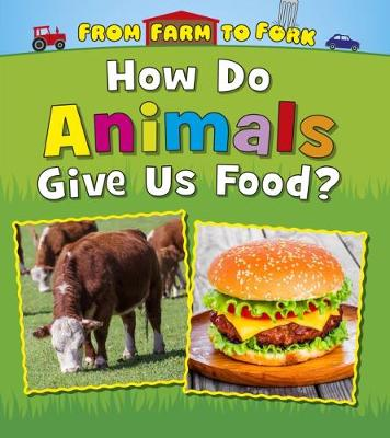 From Farm to Fork: Where Does My Food Come From? Pack A of 4 - Read and Learn: From Farm to Fork: Where Does My Food Come From? (Paperback)