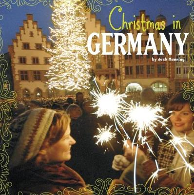 Christmas in Germany - First Facts: Christmas around the World (Paperback)