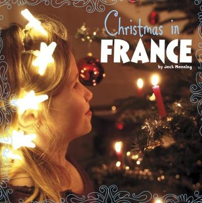 Christmas in France - First Facts: Christmas around the World (Paperback)