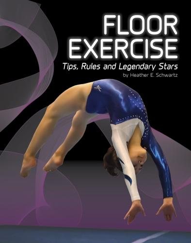 Floor Exercise: Tips, Rules, and Legendary Stars - Snap Books: Gymnastics (Paperback)