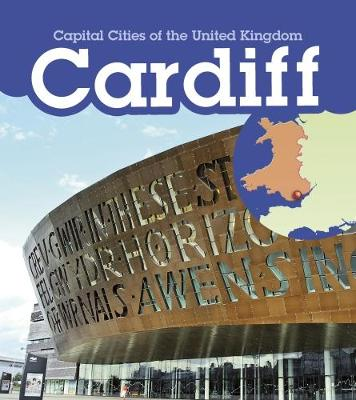 Cardiff - Capital Cities of the United Kingdom (Paperback)