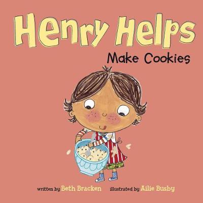 Henry Helps Make Cookies - Henry Helps (Paperback)