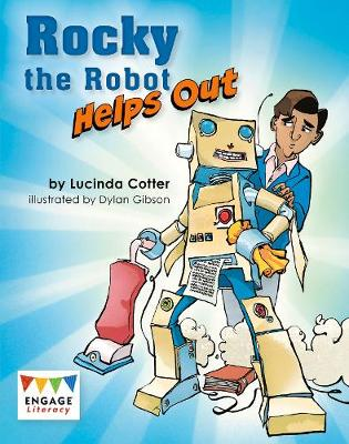 Rocky the Robot Helps Out - Engage Literacy: Engage Literacy Lime (Paperback)