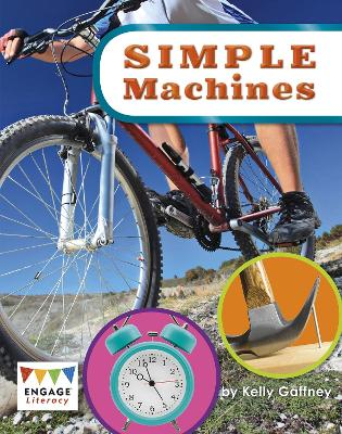 Simple Machines - Engage Literacy: Engage Literacy Lime (Paperback)
