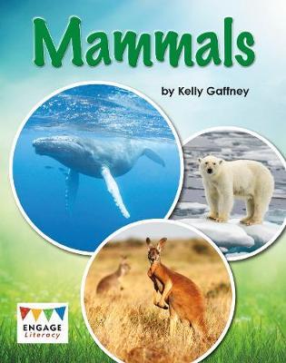 Mammals - Engage Literacy: Engage Literacy White (Paperback)