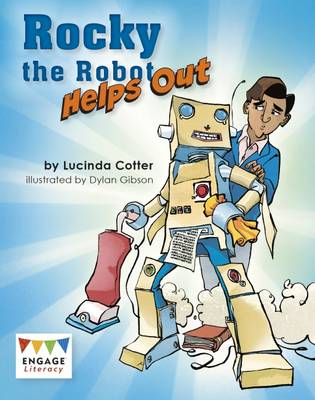 Rocky the Robot Helps Out - Engage Literacy: Engage Literacy Lime
