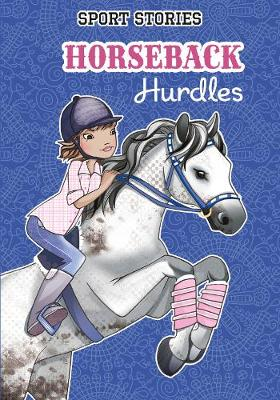 Horseback Hurdles - Sport Stories (Paperback)