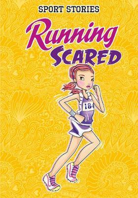 Running Scared - Sport Stories (Paperback)