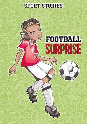 Football Surprise - Sport Stories (Paperback)