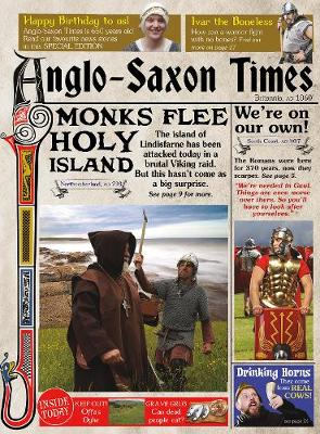 The Anglo-Saxon Times - Raintree Perspectives: Newspapers from History (Hardback)