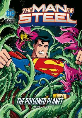 The Poisoned Planet - DC Super Heroes: The Man of Steel (Paperback)