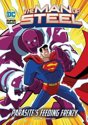 Parasite's Feeding Frenzy - DC Super Heroes: The Man of Steel (Paperback)
