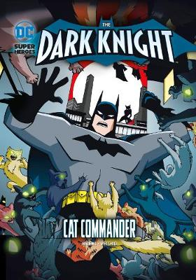 Cat Commander - DC Super Heroes: The Dark Knight (Paperback)