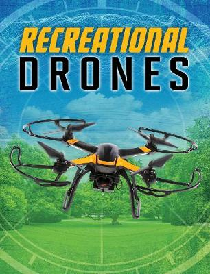 Recreational Drones - Edge Books: Drones (Hardback)