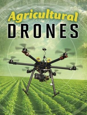 Agricultural Drones - Edge Books: Drones (Paperback)