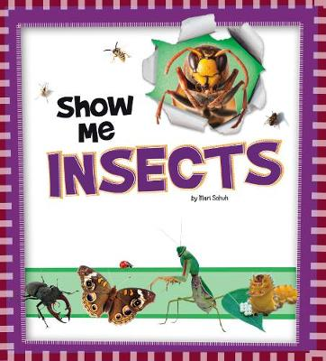 Show Me Insects - A+ Books: Show Me! (Hardback)
