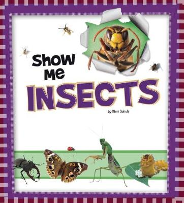 Show Me Insects - A+ Books: Show Me! (Paperback)