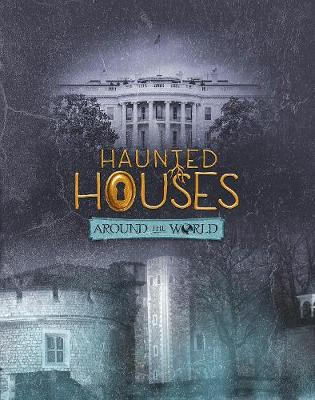 Haunted Houses Around the World - Snap Books: It's Haunted! (Paperback)