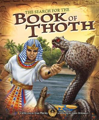 The Search for the Book of Thoth - Nonfiction Picture Books: Egyptian Myths (Hardback)