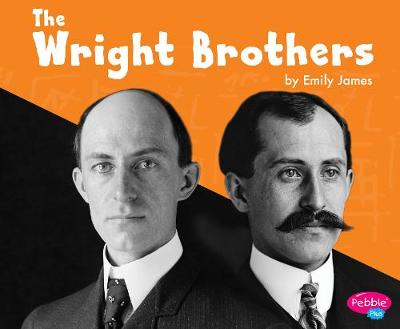 The Wright Brothers - Pebble Plus: Great Scientists and Inventors (Hardback)