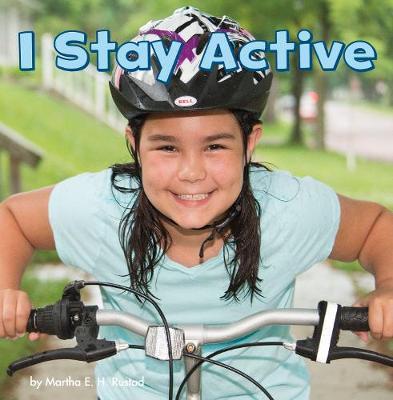 I Stay Active - Little Pebble: Healthy Me (Hardback)