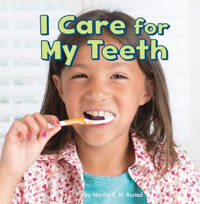 I Care for My Teeth - Little Pebble: Healthy Me (Hardback)