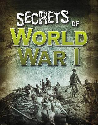 Secrets of World War I - Edge Books: Top Secret Files (Hardback)