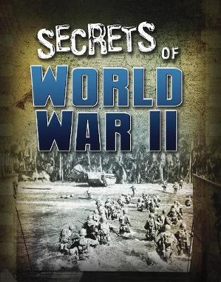 Secrets of World War II - Edge Books: Top Secret Files (Hardback)