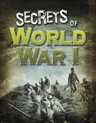 Secrets of World War I - Edge Books: Top Secret Files (Paperback)