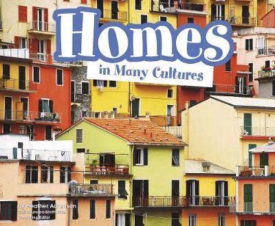 Homes in Many Cultures - Pebble Plus: Life Around the World (Hardback)