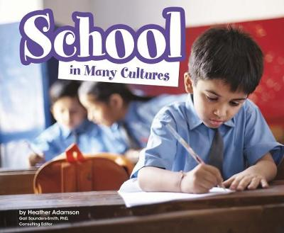 School in Many Cultures - Pebble Plus: Life Around the World (Hardback)