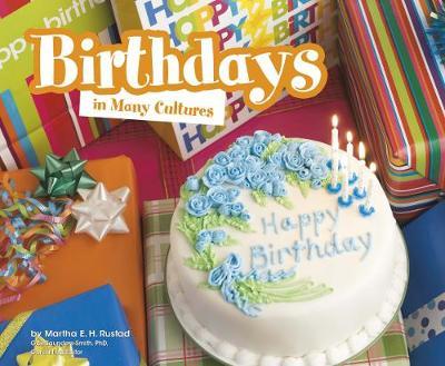 Birthdays in Many Cultures - Pebble Plus: Life Around the World (Hardback)