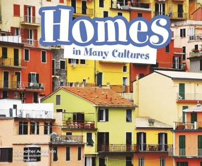Homes in Many Cultures - Pebble Plus: Life Around the World (Paperback)